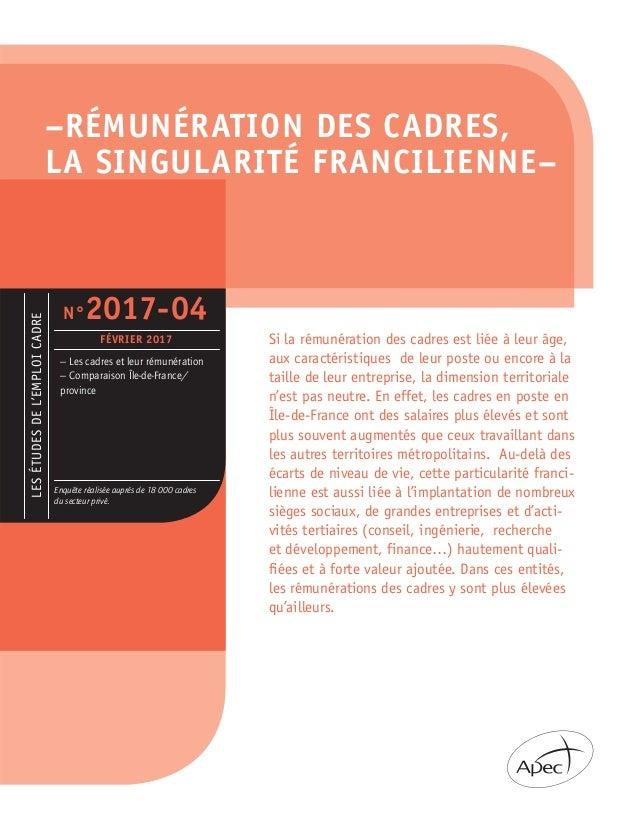 –RÉMUNÉRATION DES CADRES, LA SINGULARITÉ FRANCILIENNE– LESÉTUDESDEL'EMPLOICADRE – Les cadres et leur rémunération – Compar...