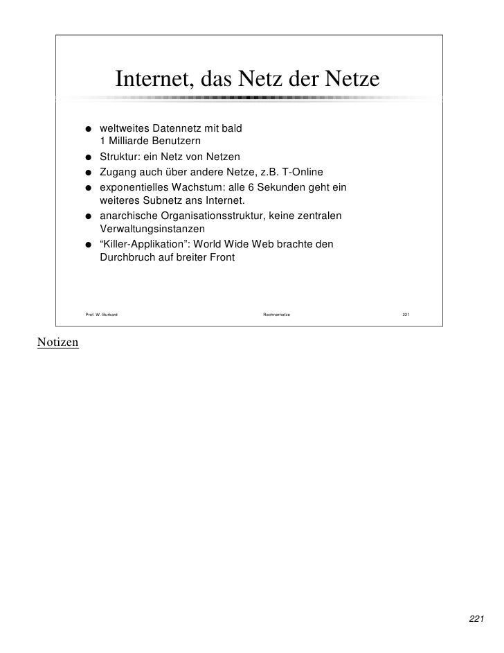 Internet, das Netz der Netze                  weltweites Datennetz mit bald                  1 Milliarde Benutzern        ...