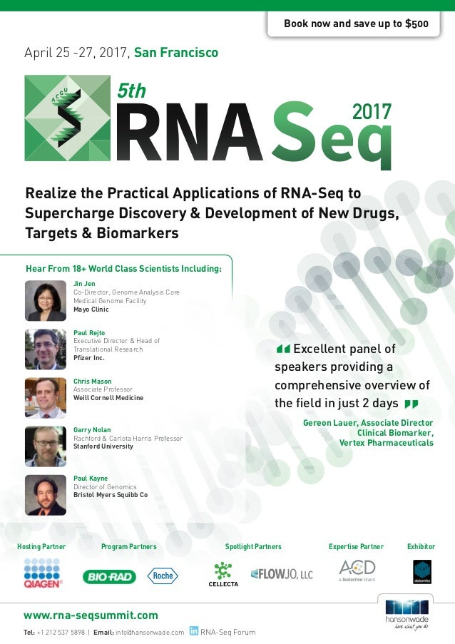 April 25 -27, 2017, San Francisco 5th Researched & Developed By: Realize the Practical Applications of RNA-Seq to Supercha...