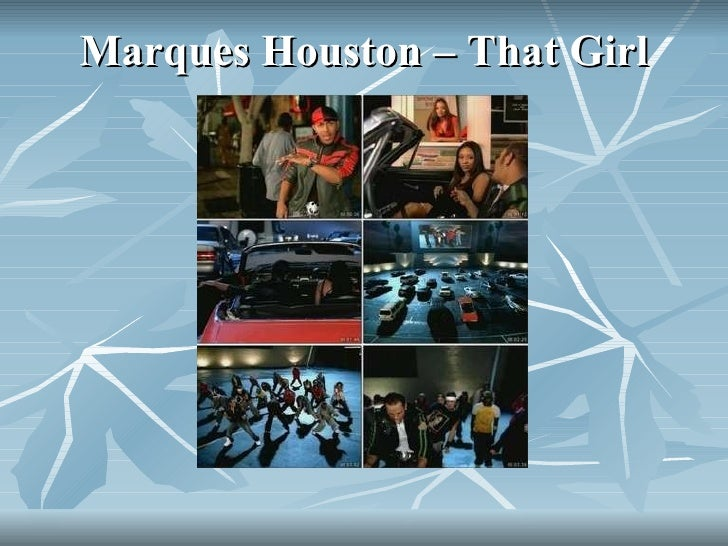 Marques Houston – That Girl