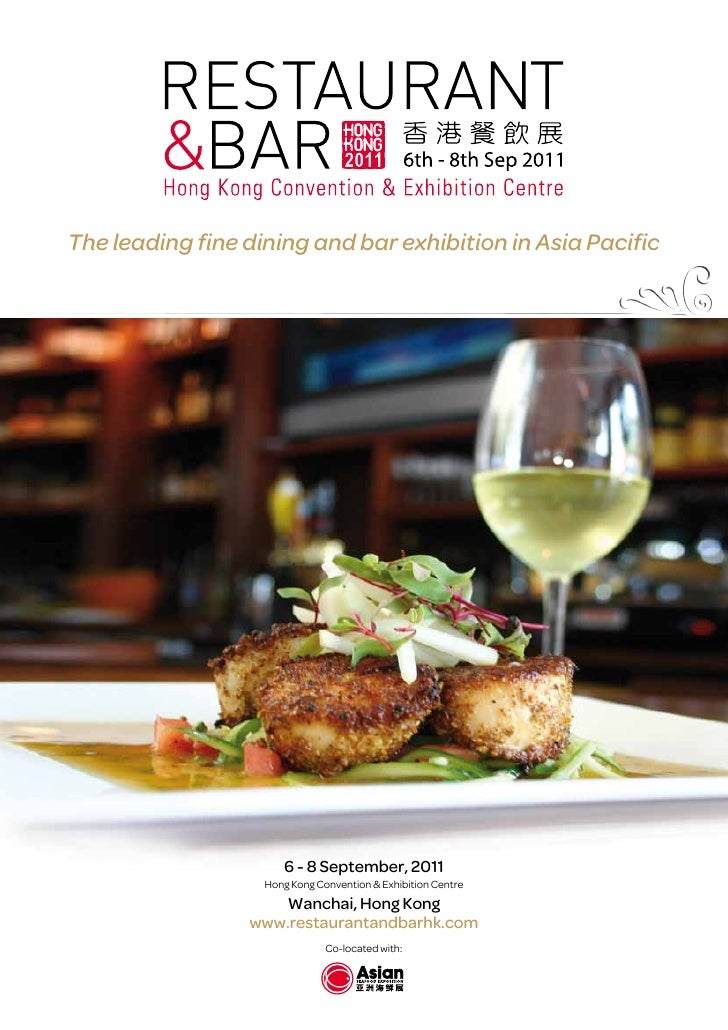 The leading fine dining and bar exhibition in Asia Pacific                      6 - 8 September, 2011                   Ho...