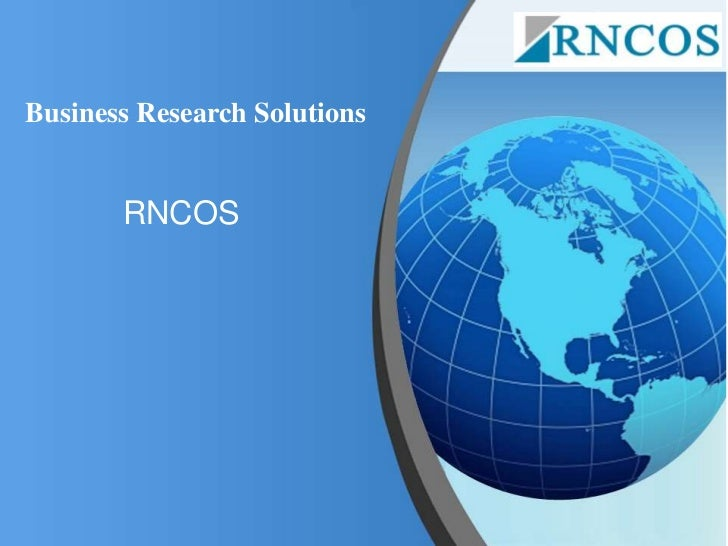 Business Research Solutions       RNCOS