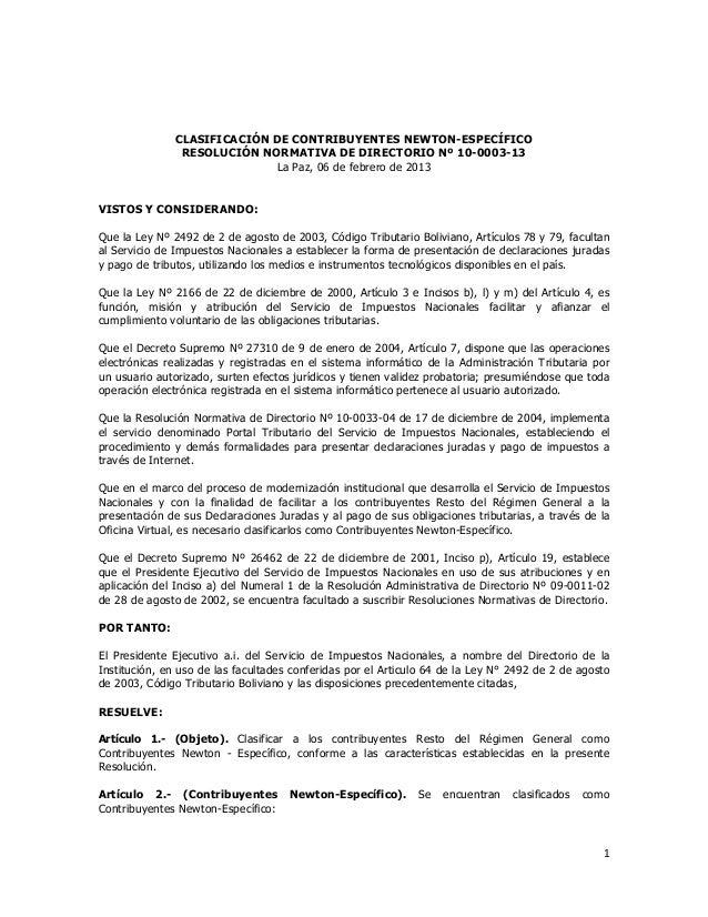 CLASIFICACIÓN DE CONTRIBUYENTES NEWTON-ESPECÍFICO RESOLUCIÓN NORMATIVA DE DIRECTORIO Nº 10-0003-13 La Paz, 06 de febrero d...