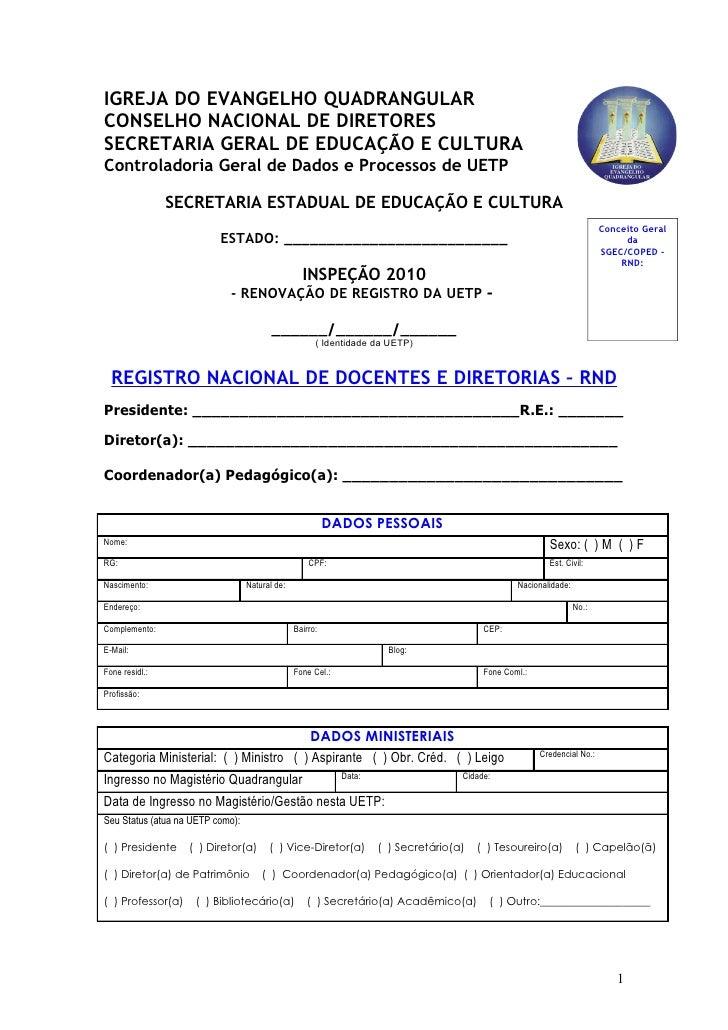 IGREJA DO EVANGELHO QUADRANGULAR CONSELHO NACIONAL DE DIRETORES SECRETARIA GERAL DE EDUCAÇÃO E CULTURA Controladoria Geral...