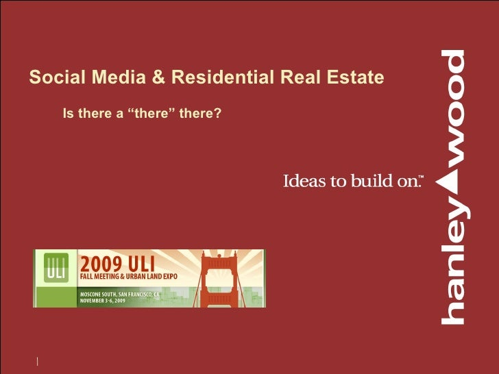 """Social Media & Residential Real Estate Is there a """"there"""" there?"""