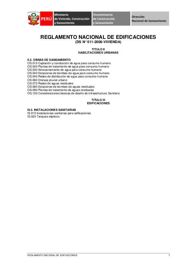REGLAMENTO NACIONAL DE EDIFICACIONES 1 REGLAMENTO NACIONAL DE EDIFICACIONES (DS N° 011-2006-VIVIENDA) TITULO II HABILITACI...