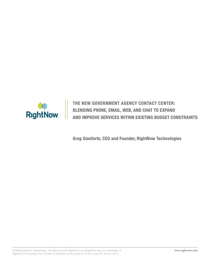 THE NEW GOVERNMENT AGENCY CONTACT CENTER:                                                      BLENDING PHONE, EMAIL, WEB,...