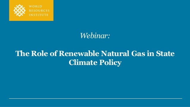 Webinar: The Role of Renewable Natural Gas in State Climate Policy