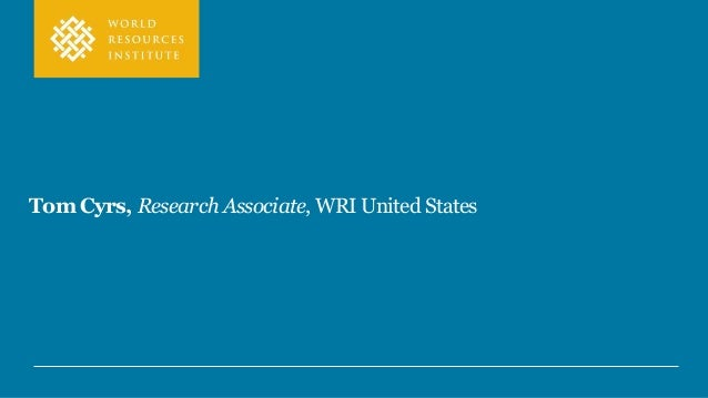 Tom Cyrs, Research Associate, WRI United States