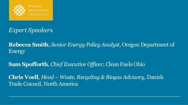 Expert Speakers Rebecca Smith, Senior Energy Policy Analyst, Oregon Department of Energy Sam Spofforth, Chief Executive Of...