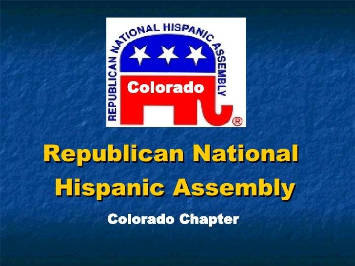 Republican National  Hispanic Assembly Colorado Chapter Colorado