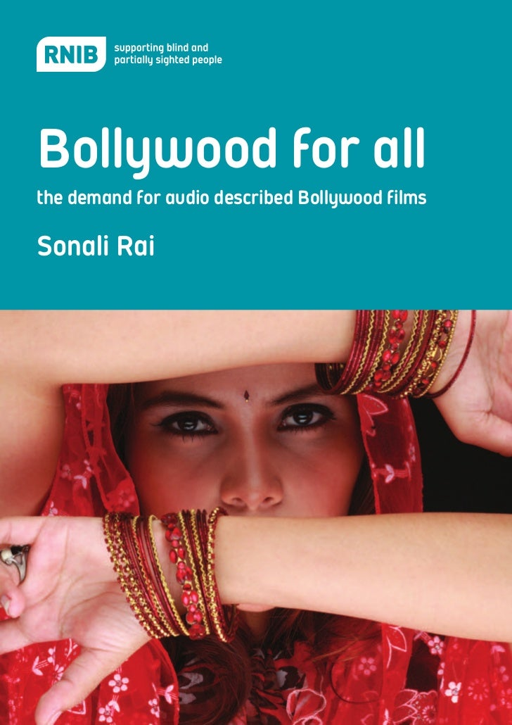 Bollywood for all the demand for audio described Bollywood films  Sonali Rai