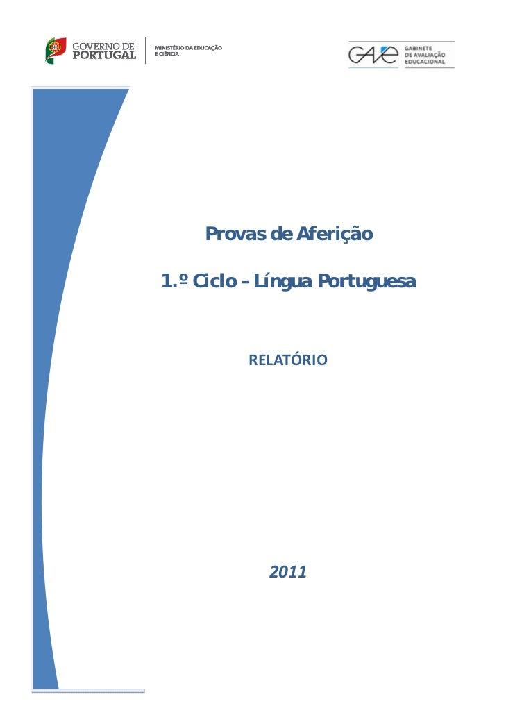 Provas de Aferição     1.º Ciclo – Língua Portuguesa                                REL...