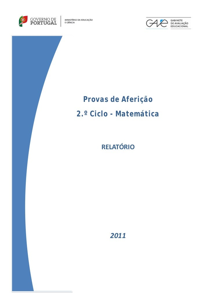 Provas de Aferição2.º Ciclo - Matemática      RELATÓRIO        2011