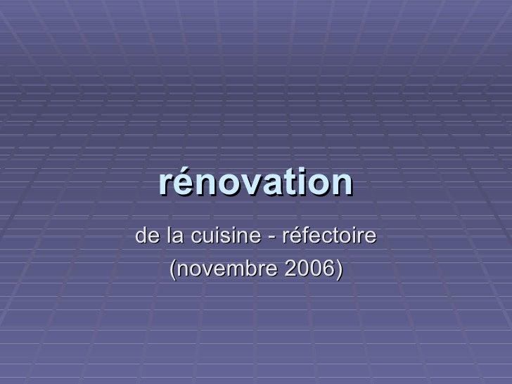rénovation de la cuisine - réfectoire (novembre 2006)