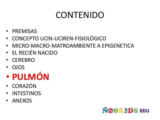 PULMÓN • SDR (EMH) • SAP • TTRN • SAM • NEUMONIA INTRAUTERINA • HTAPP • MALFORMACIONES O2