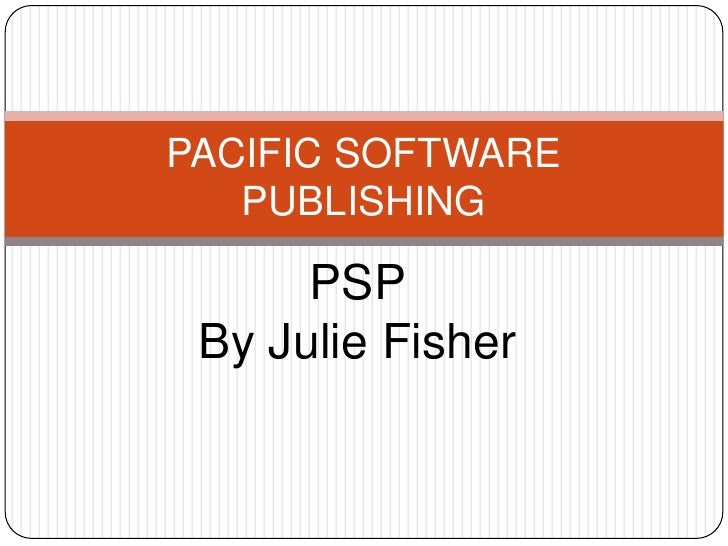 PACIFIC SOFTWARE    PUBLISHING        PSP  By Julie Fisher