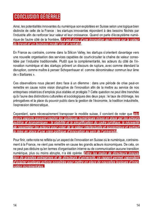 14 14 Conclusiongénérale Ainsi, les potentialités innovantes du numérique son exploitées en Suisse selon une logique bien ...