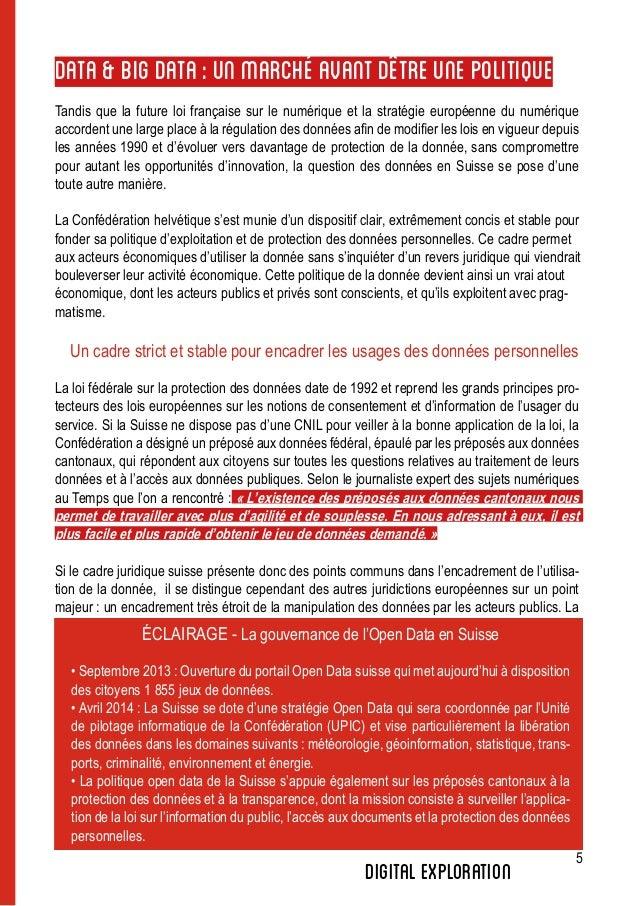 5 digitalexploration DATA&BIGDATA:UNMARCHÉAVANTD'ÊTREUNEPOLITIQUE Tandis que la future loi française sur le numérique et l...