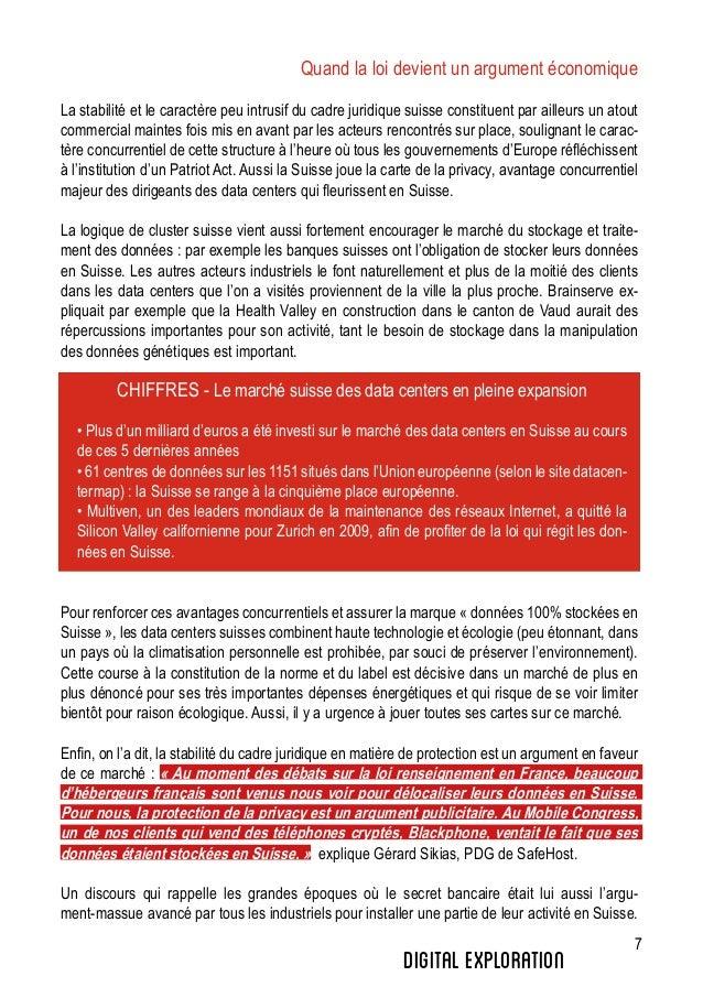 7 Quand la loi devient un argument économique La stabilité et le caractère peu intrusif du cadre juridique suisse constitu...