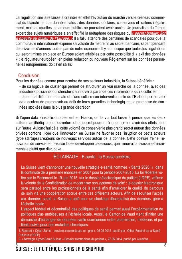 8 8 La régulation similaire laisse à craindre en effet l'évolution du marché vers le créneau commer- cial du blanchiment d...