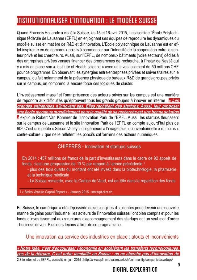 9 InstitutionnaliserL'innovation:lemodèleSuisse Quand François Hollande a visité la Suisse, les 15 et 16 avril 2015, il es...