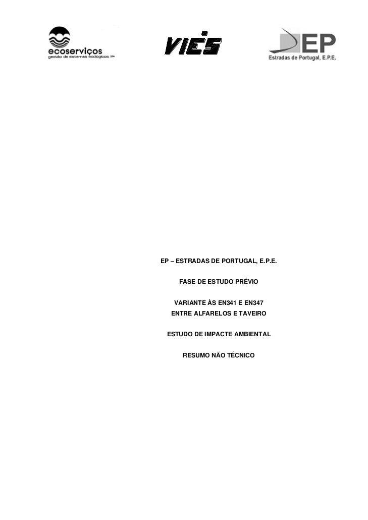 EP – ESTRADAS DE PORTUGAL, E.P.E.     FASE DE ESTUDO PRÉVIO   VARIANTE ÀS EN341 E EN347  ENTRE ALFARELOS E TAVEIRO ESTUDO ...
