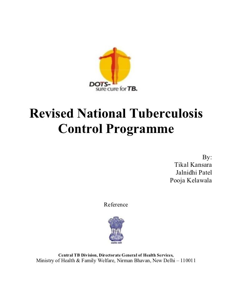 Revised National Tuberculosis     Control Programme                                                                       ...