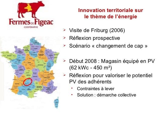 Innovation territoriale sur          le thème de l'énergie   Visite de Friburg (2006)   Réflexion prospective   Scénari...