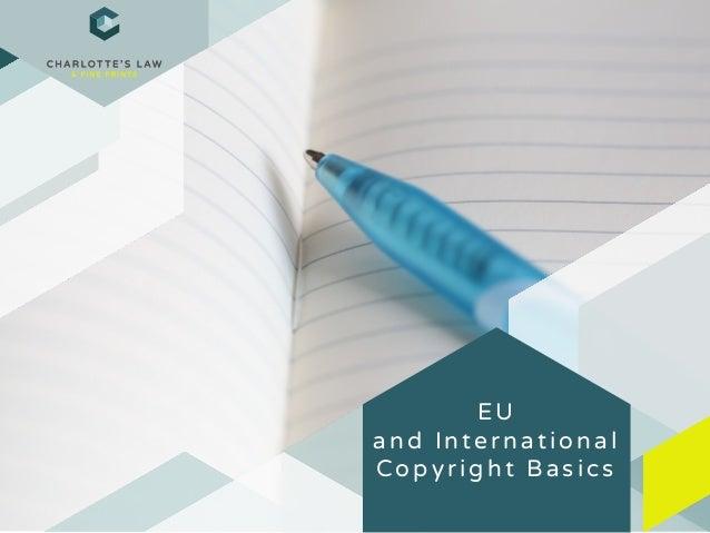 EU and International Copyright Basics
