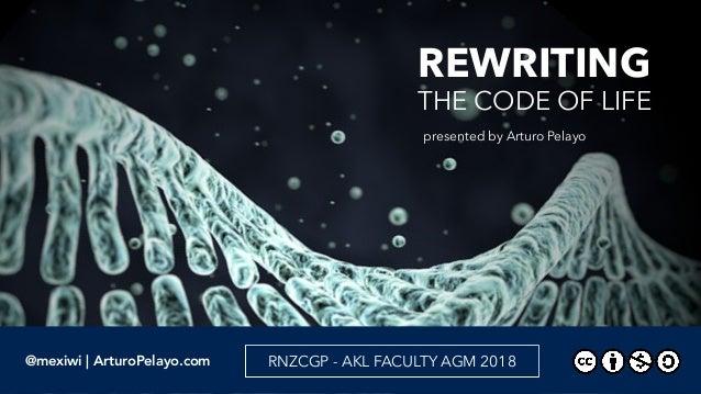 @mexiwi | ArturoPelayo.com RNZCGP - AKL FACULTY AGM 2018 REWRITING                           ...
