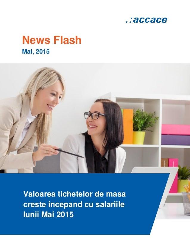 News Flash Mai, 2015 Valoarea tichetelor de masa creste incepand cu salariile lunii Mai 2015