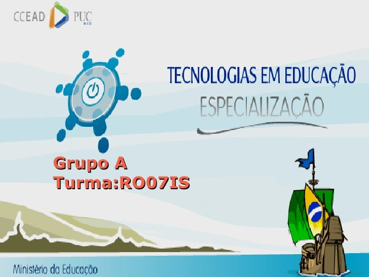 Grupo A Turma:RO07IS