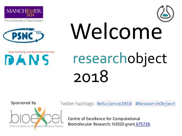 Welcome 2018 Sponsored by Centre of Excellence for Computational Biomolecular Research; H2020 grant 675728.