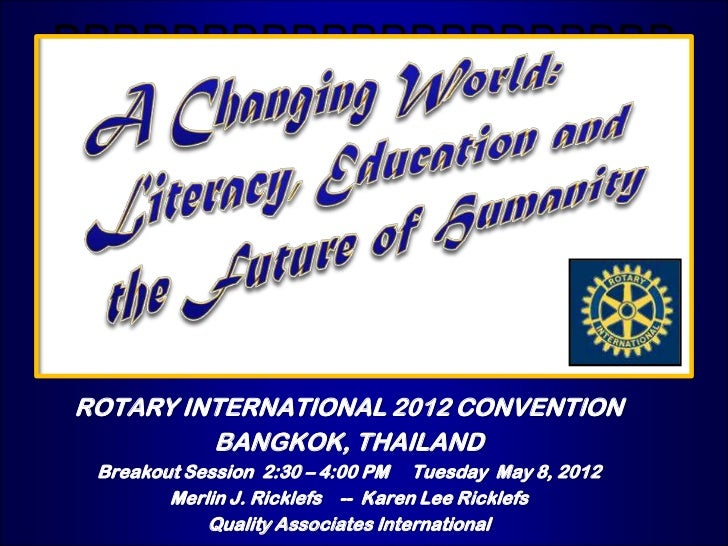BBBBBBBBBBBBBBBBBBBBB        BBBBBROTARY INTERNATIONAL 2012 CONVENTION         BANGKOK, THAILAND Breakout Session 2:30 – 4...