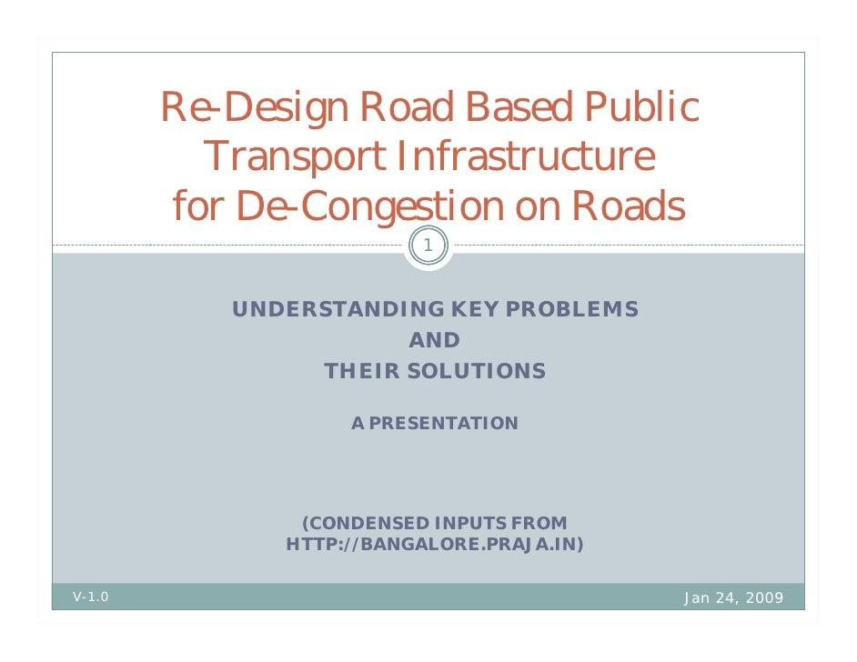 Re-Design Road Based Public           Transport Infrastructure         for De-Congestion on Roads                         ...
