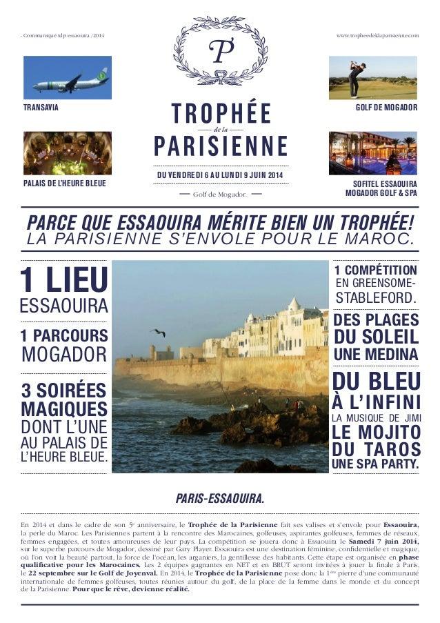 - Communiqué tdp essaouira /2014  www.tropheedeklaparisienne.com  TRANSAVIA  PALAIS DE L'HEURE BLEUE  GOLF DE MOGADOR  DU ...
