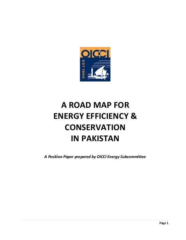 Page1           AROADMAPFOR ENERGYEFFICIENCY& CONSERVATION INPAKISTAN   APositionPaperprepar...