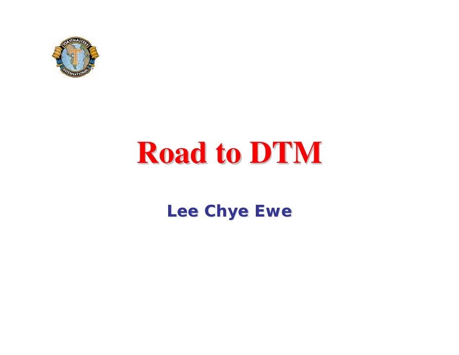 Road to DTM  Lee Chye Ewe