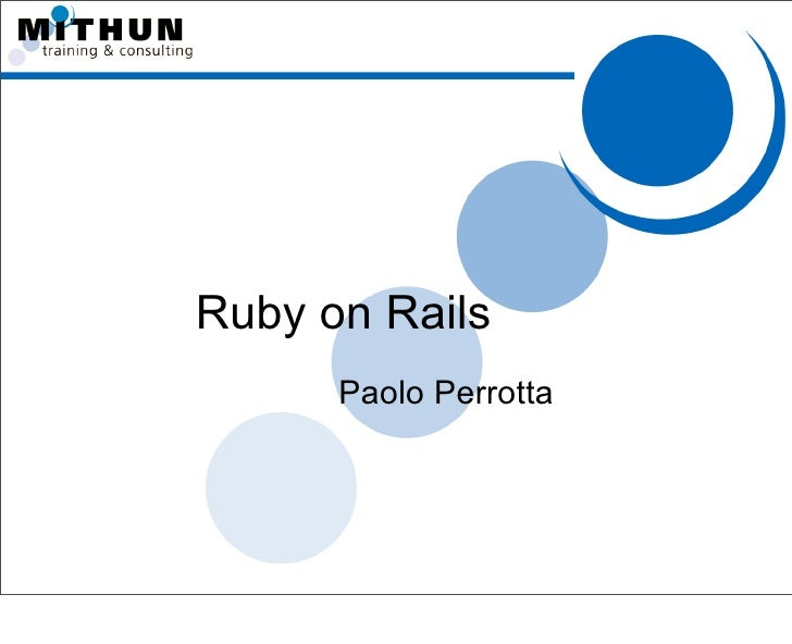 Ruby on Rails       Paolo Perrotta