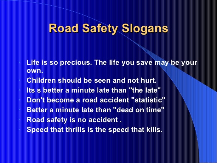 life is safe if driving is safe essay