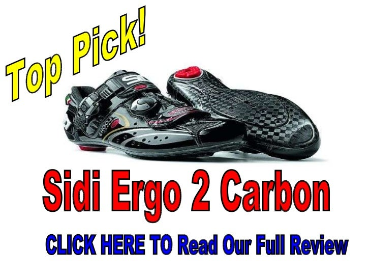 Sidi Ergo 2 Carbon CLICK HERE TO Read Our Full Review  Top Pick!