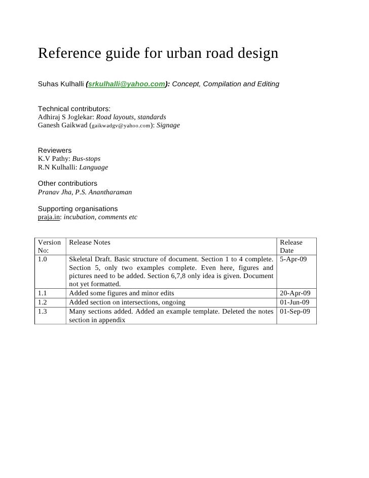 Reference guide for urban road design Suhas Kulhalli (srkulhalli@yahoo.com): Concept, Compilation and Editing   Technical ...