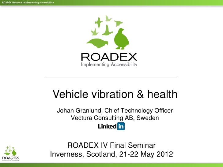 ROADEX Network Implementing Accessibility                                       Vehicle vibration & health                ...
