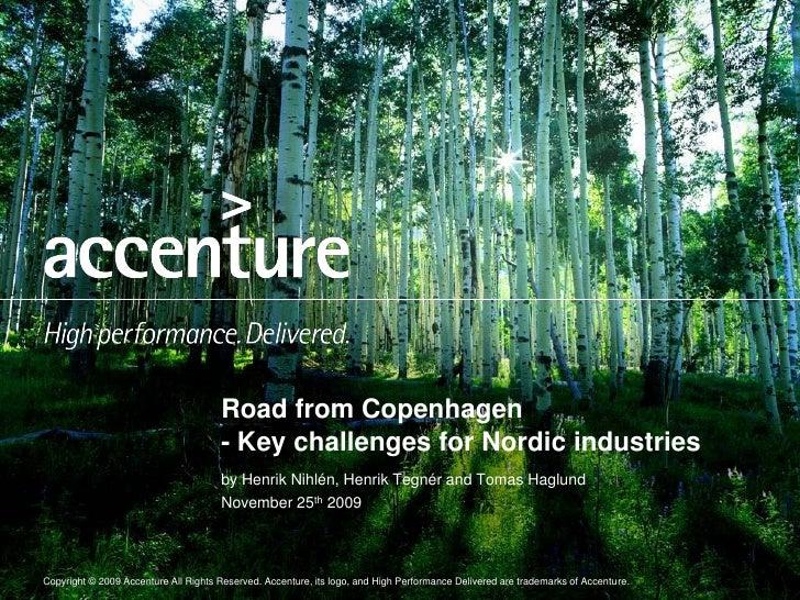 Road from Copenhagen                                       - Key challenges for Nordic industries                         ...