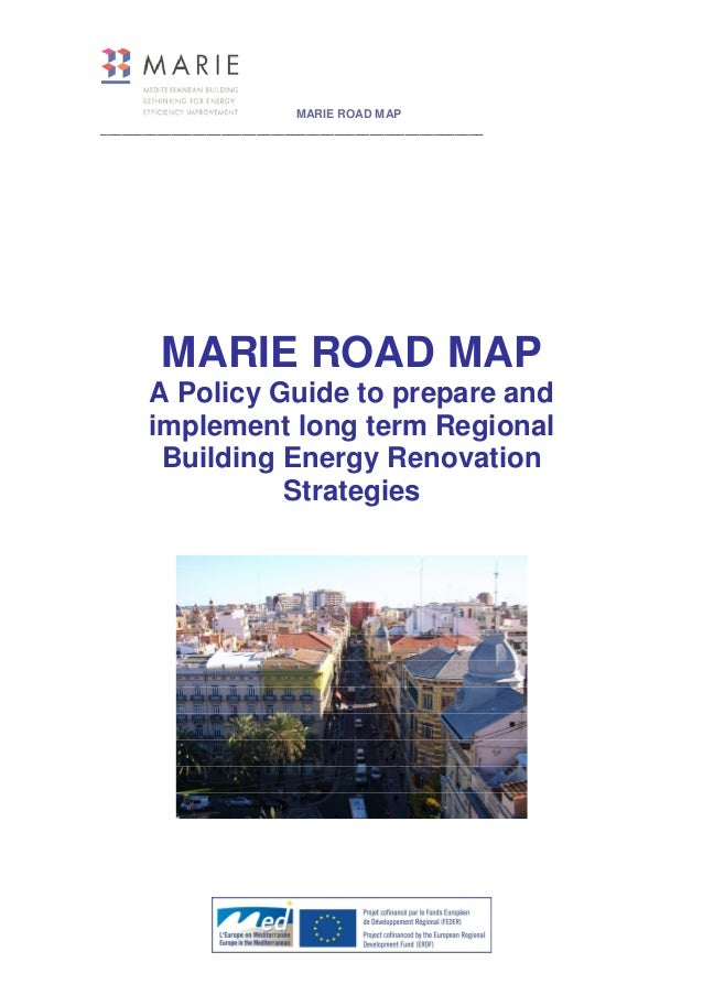 MARIE ROAD MAP ______________________________________________________ MARIE ROAD MAP A Policy Guide to prepare and impleme...