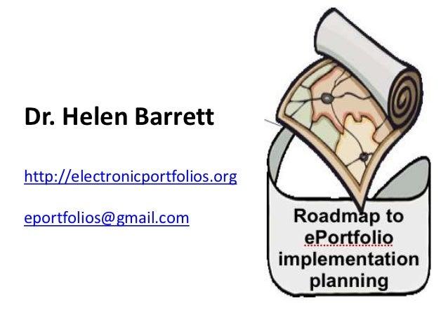 Dr. Helen Barretthttp://electronicportfolios.orgeportfolios@gmail.com