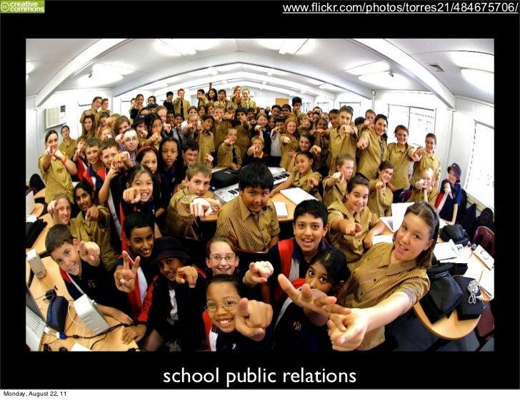 www.flickr.com/photos/torres21/484675706/                        school public relationsMonday, August 22, 11