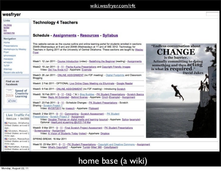 wiki.wesfryer.com/t4t                        home base (a wiki)Monday, August 22, 11