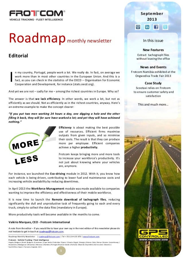 September 2013  Roadmap  monthly newsletter  In this issue New Features  Editorial  Extract tachograph files without leavi...